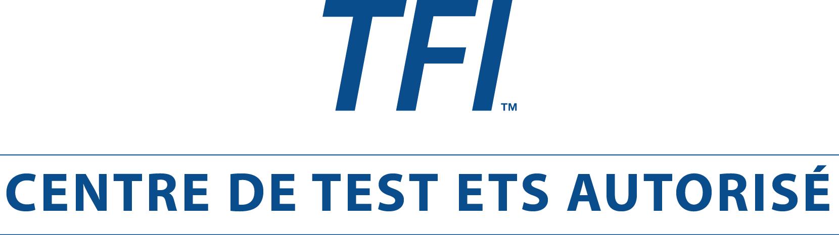Centre de test ETS autorisé TFI
