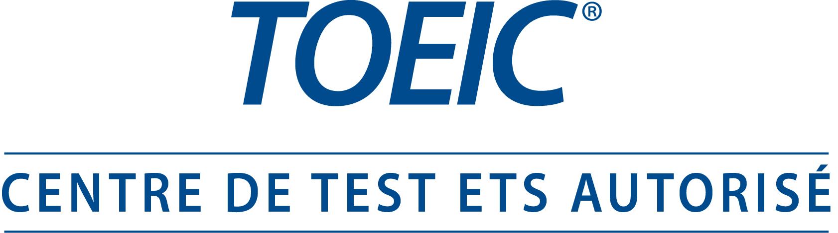 Centre de test ETS autorisé TOEIC