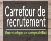 Carrefour de recrutement - Bureautique et comptabilité